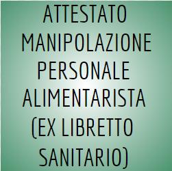 ATTESTATO MANIPOLAZIONE ALIMENTARISTI